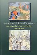 Science And Religious Experience Are They Similar Forms of Knowledge?
