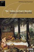 Taste Culture Reader Experiencing Food And Drink