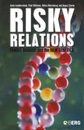 Risky Relations Family, Kinship And the New Genetics