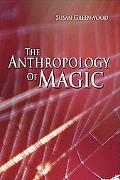 The Anthropology of Magic