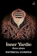 Inner Yardie : Three Plays