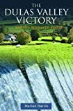 Dulas Valley Victory, The... and the Tryweryn Factor