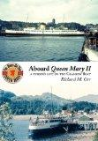 Aboard Queen Mary II: a purser's life on the Glasgow Boat