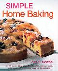 Simple Home Baking Over 90 Irresistable Recipes For Cakes, Muffins And Other Sweet Delights