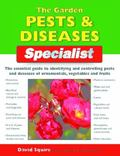 Garden Pest & Diseases Specialist The Essential Guide to Identifying and Controllong Pests a...
