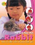 Rabbit (You and Your Pet)