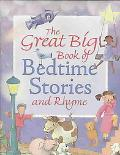 Great Big Book of Bedtime Stories and Rhyme