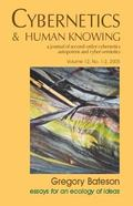 Cybernetics & Human Knowing Gregory Bateson Essays for an Ecology of Ideas