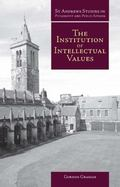 Institution of Intellectual Values: Realism and Idealism in Higher Education