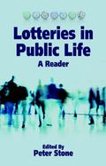 Lotteries in Public Life : A Reader