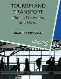 Tourism and Transport Modes, Networks and Flows