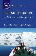 Polar Tourism : An Environmental Perspective