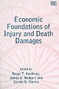 Economic Foundations of Injury And Death Damages