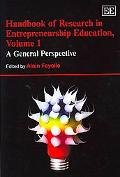 Handbook of Reseach in Entrepreneurship Education A General Perspective