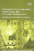 Information Communication Technology And Economic Development Learning from the Indian Exper...
