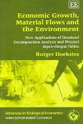 Economic Growth, Material Flows And the Environment New Applications of Structural Decomposi...