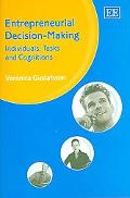 Entrepreneurial Decision-Making Individuals, Tasks And Cognitions