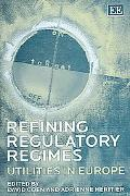 Refining Regulatory Regimes Utilities in Europe