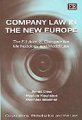 Company Law in the New Europe The Eu Acquis, Comparative Methodology, And Model Law