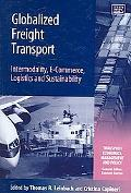 Globalized Freight Transport Intermodality, E-commerce, Logistics, And Sustainability
