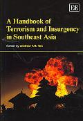 Handbook of Terrorism and Insurgency in Southeast Asia