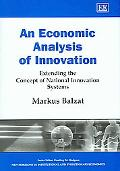 Economic Analysis of Innovation Extending the Concept of National Innovation Systems