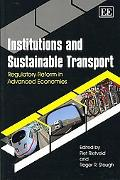 Institutions and Sustainable Transport Regulatory Reform in Advanced Economies