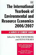 International Yearbook of Environmental And Resource Economics 2006/2007 A Survey of Current...