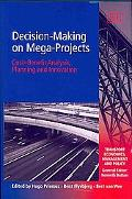 Decision-Making on Mega-Projects