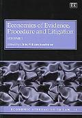 Economics of Evidence, Procedure and Litigation