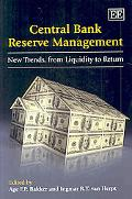 Central Bank Reserve Management New Trends from Liquidity to Return