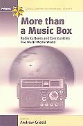 More Than a Music Box Radio Cultures And Communities in a Multi-media World