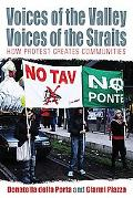 Voices of the Valley, Voices of the Straits: How Protest Creates Community, Vol. 1