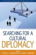 Searching for a Cultural Diplomacy (Explorations in Culture and International History)