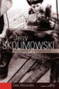 Jerzy Skolimowski: The Cinema of a Nonconformist: The Cinema of a Nonconformist