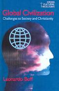 Global Civilization Challenges To Society And To Christianity