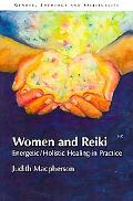 Women and Reiki Energetic/holistic Healing in Practice