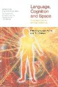 Language, Cognition and Space The State of the Art and New Directions