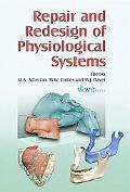 Repair and Redesign of Physiological Systems, Vol. 9