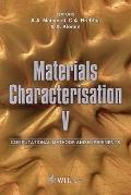 Materials Characterisation V: Computational Methods and Experiments (Wit Transactions on Eng...