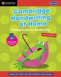 Cambridge Handwriting at Home: Getting Ready for Handwriting
