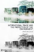 International Trade And Protection Of The Environment