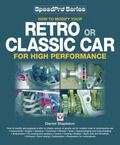 How to Modify your Retro or Classic Car for High Performance (Speedpro)