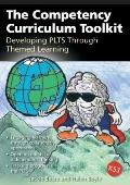 The Competency Curriculum Toolkit: Developing PLTS Through Themed Learning: Engaging Hearts,...