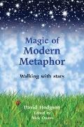 Magic of Modern Metaphor : Walking with the Stars