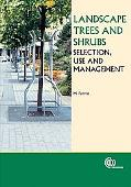 Landscape Trees And Shrubs Selection, Use And Management