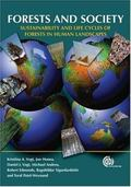 Forests And Society Sustainability And Life Cycles of Forests in Human Landscapes