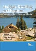 Multiple Dwelling And Tourism Negotiating Place, Home And Identity