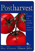 Postharvest: An Introduction to the Physiology and Handling of Fruit, Vegetables and Ornamen...