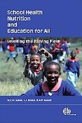 School Health, Nutrition, and Education for All